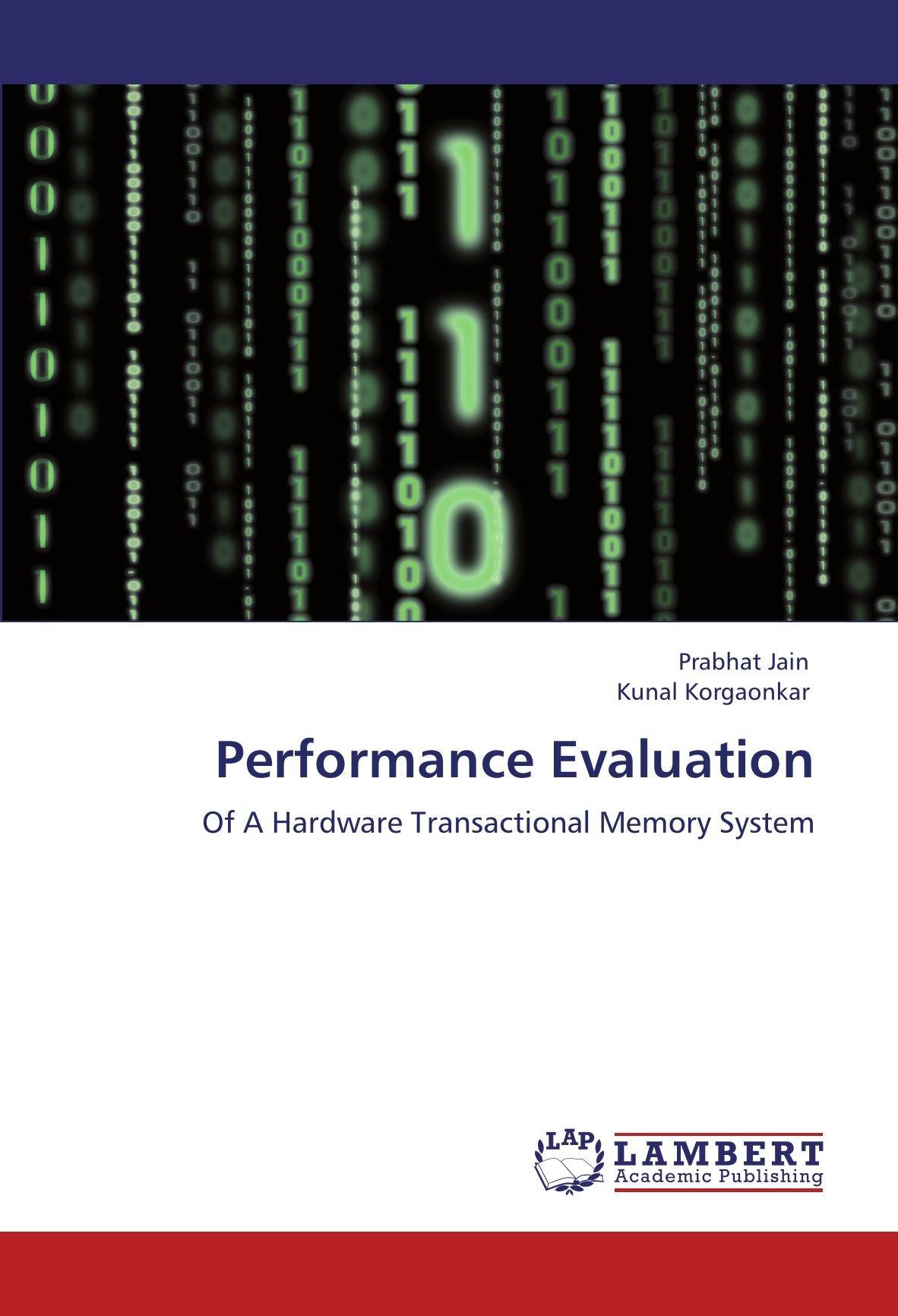Performance Evaluation: Of A Hardware Transactional Memory System pdf epub