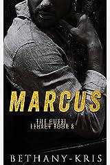 Marcus (The Guzzi Legacy Book 6) Kindle Edition