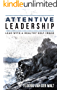 Attentive Leadership: Lead with a healthy self-image (English Edition)