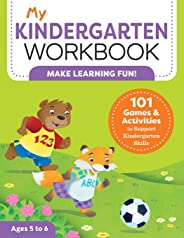 My Kindergarten Workbook: 101 Games and Activities to Support Kindergarten Skills (My Workbooks)