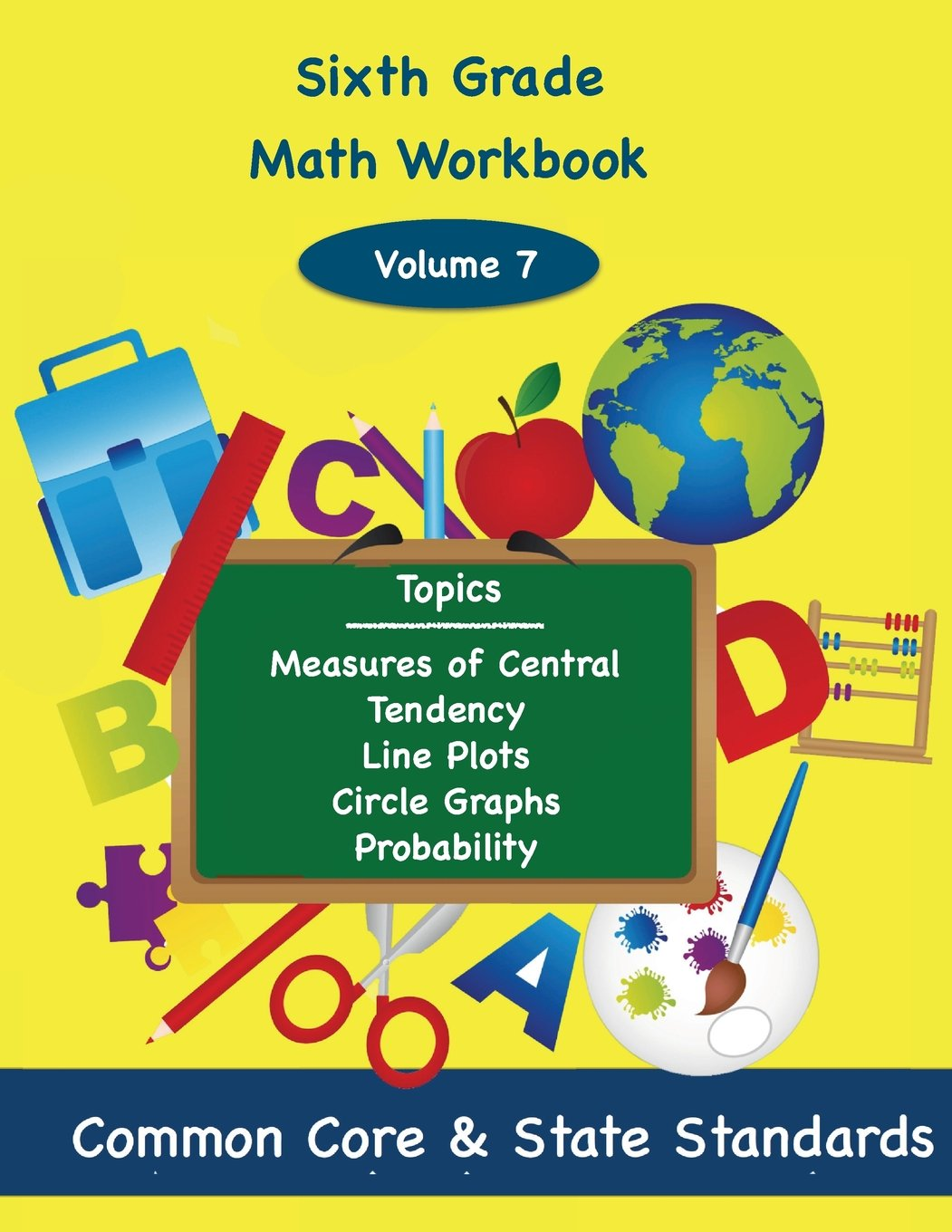 Sixth Grade Math Volume 7: Measures of Central Tendency, Line Plots, Circle  Graphs, Probability: Deluca, Todd: 9781494876807: Amazon.com: Books