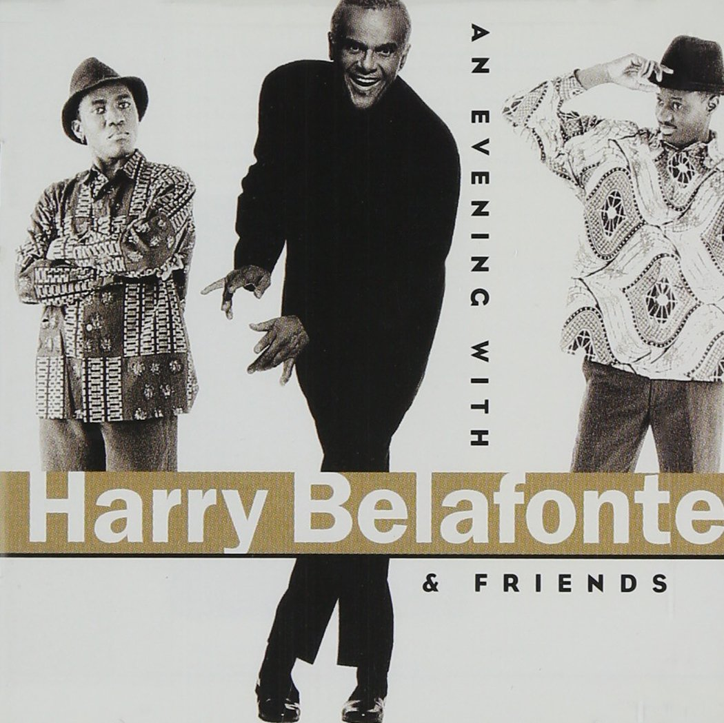 An Evening With Harry Belafonte & Friends by Island