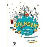 Colherim: Ritmos brasileiros na dança percussiva das colheres/Brazilian rhythms percussive dance spoons