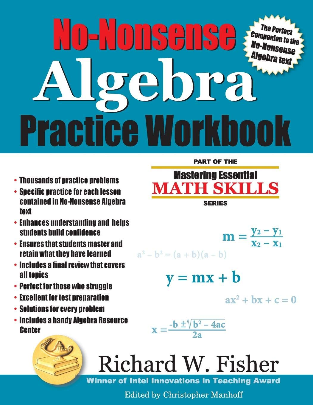 No-Nonsense Algebra Practice Workbook (Mastering Essential Math Skills):  Richard W Fisher: 9780984362943: Amazon.com: Books