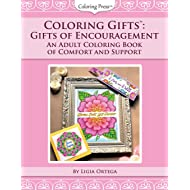 Coloring Gifts™: Gifts of Encouragement: An Adult Coloring Book of Comfort and Support (Volume 2)
