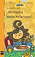 ¡Hermanos Hasta En La Sopa! (eBook-ePub) (El