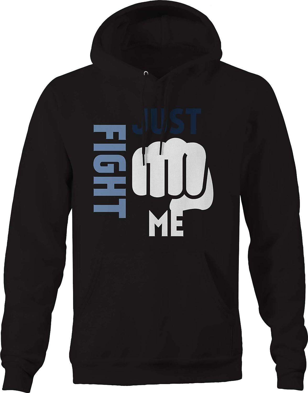 Just Fight Me Fist Punch Sweatshirt