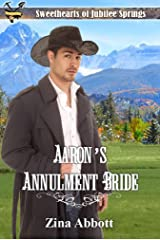 Aaron's Annulment Bride (Sweethearts of Jubilee Springs Book 3)