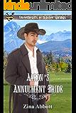 Aaron's Annulment Bride (Sweethearts of Jubilee Springs Book 3)