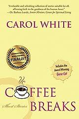 Coffee Breaks: Short Stories Kindle Edition