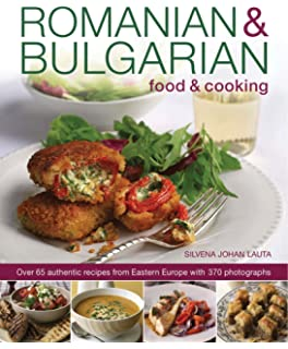 Mediterranean bulgarian cuisine 12 easy traditional favorites romanian bulgarian food cooking over 65 authentic recipes from eastern europe with forumfinder Choice Image