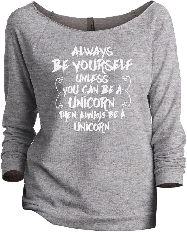 Always Be Yourself, Unicorn Women's Fashion Slouchy 3/4 Sleeves Raglan Sweatshirt Sport Grey