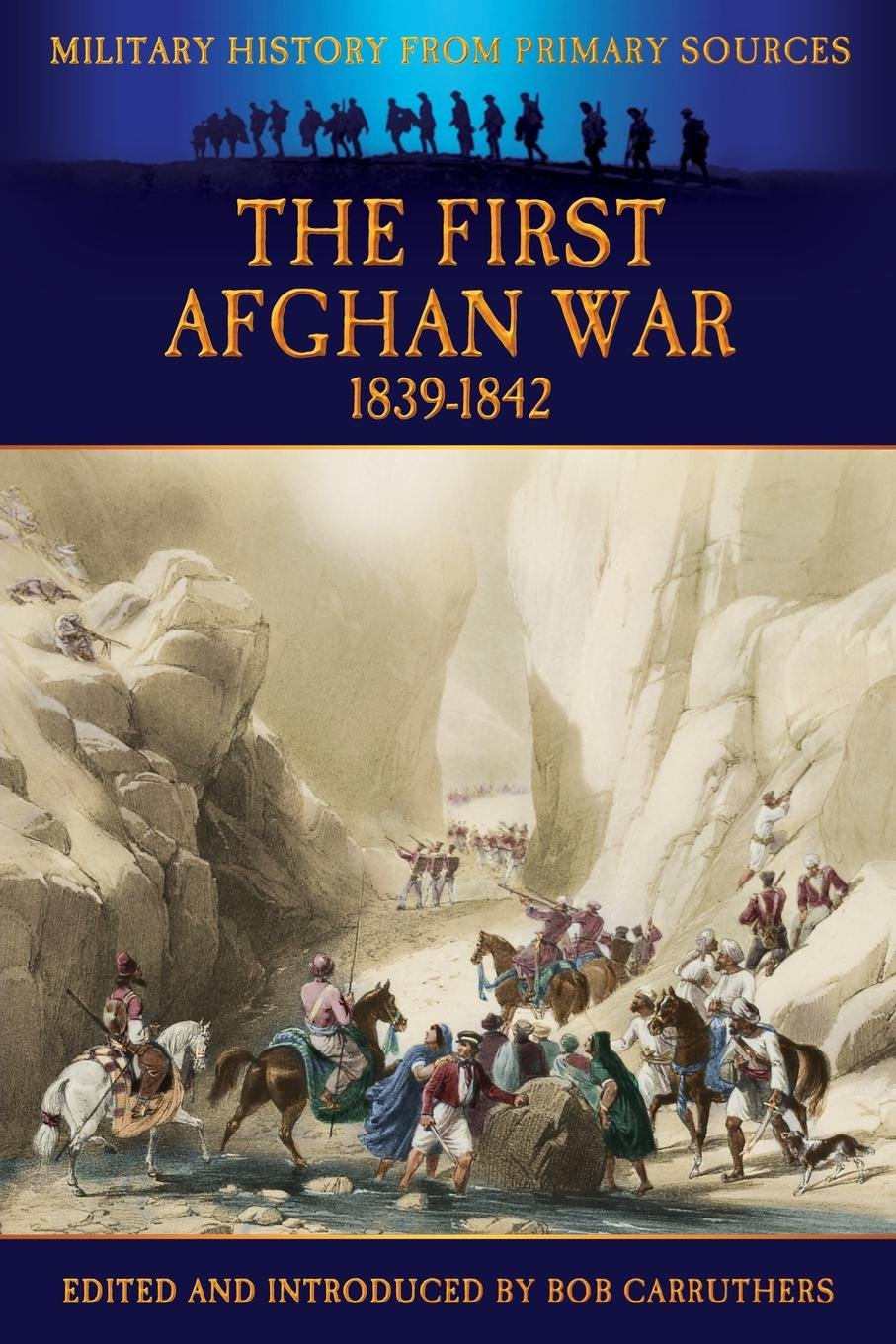 The First Afghan War 1839-1842