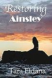 Restoring Ainsley