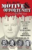H.L. Hunt: Motive & Opportunity