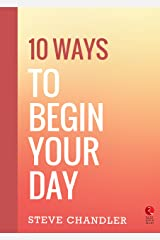 10 Ways to Begin Your Day (Rupa Quick Reads) Kindle Edition