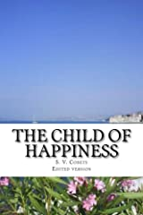 The child of happiness: Collection of poetry Kindle Edition