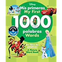 Disney - My First 1000 Words: A Picture Word Book / Un Libro De Palabras