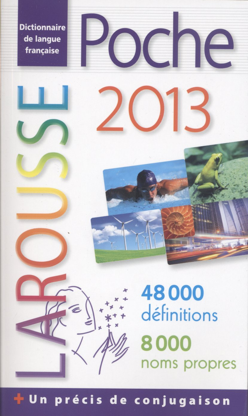 Dictionnaire Larousse de poche 2013 (French Edition)