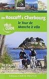 De Roscoff à Cherbourg, le tour de Manche à vélo