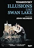 Tschaikowsky: Illusions like Swan Lake (John Neumeier) [DVD]