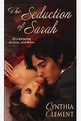 The Seduction Of Sarah (Zebra Historical Romance) Kindle Edition