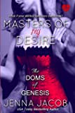 Masters Of My Desire (The Doms Of Genesis, Book 2) (Volume 2)
