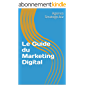 Le Guide du Marketing Digital