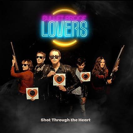 The BulletProof Lovers