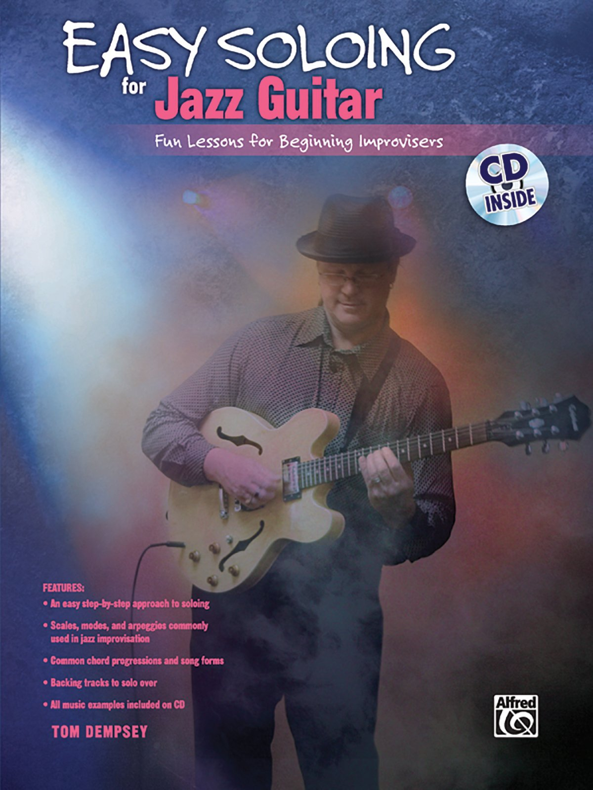Easy Soloing For Jazz Guitar Fun Lessons For Beginning Improvisers
