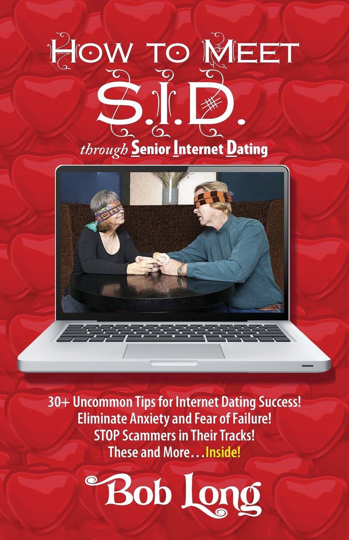 How to Meet S.I.D. Through Senior Internet Dating pdf