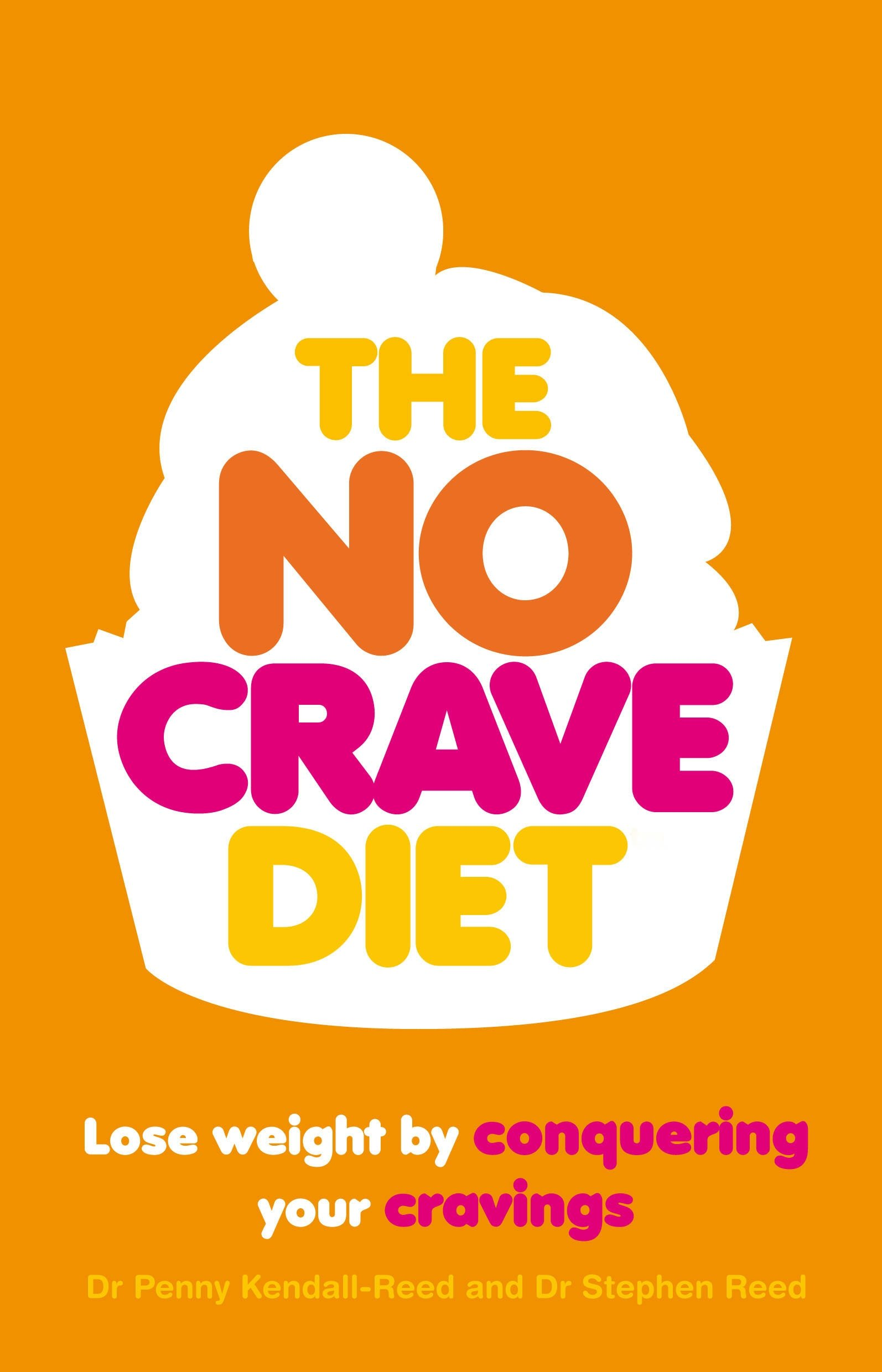 No Crave Diet: Why Tackling Food Cravings is the Key to