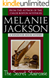 The Secret Staircase (Wendover House Cozy Mysteries Book 1)