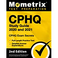 Cphq Study Guide 2020 and 2021 - Chpq Exam Secrets Study Guide, Full-Length Practice Exam, Detailed Answer Explanations