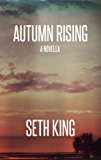 Autumn Rising: A Summer Remains Novella