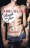 Rush too Far – Erhofft: Roman (Rosemary Beach, Band 4)