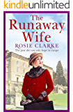 The Runaway Wife: A powerful and gritty saga set in 1920's London (Women at War Series Book 2)