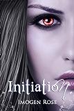 INITIATION (Bonfire Chronicles Prequel 1) (Bonfire Chronicles: Bonfire Academy) (English Edition)
