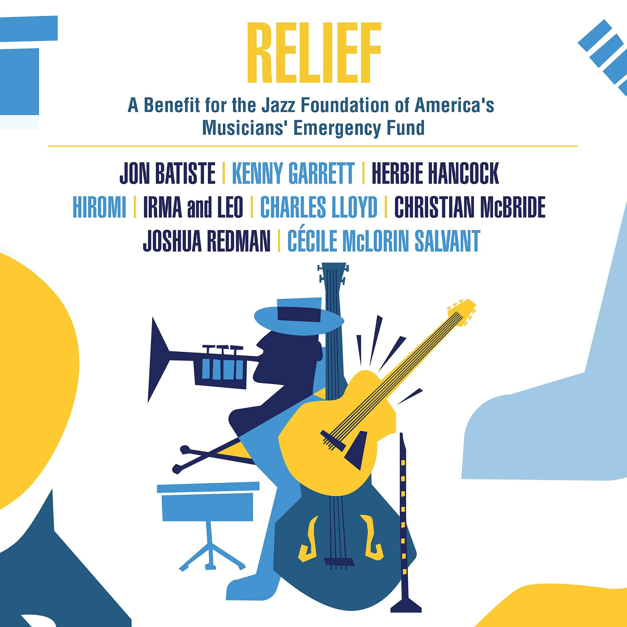 Book Cover: Relief : a benefit for the jazz foundation of America's musicians' emergency fund.
