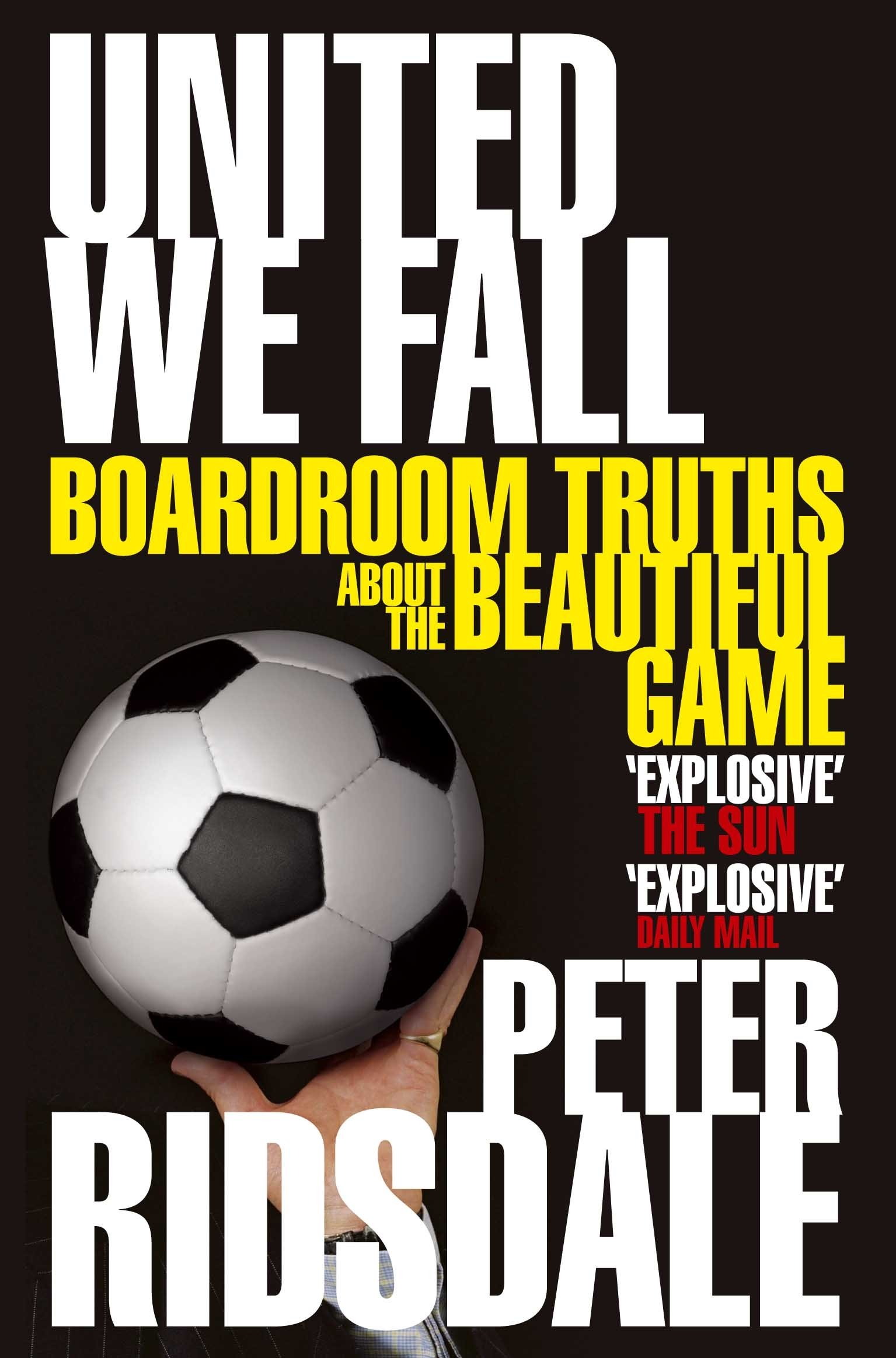 United We Fall: Boardroom Truths About the Beautiful Game
