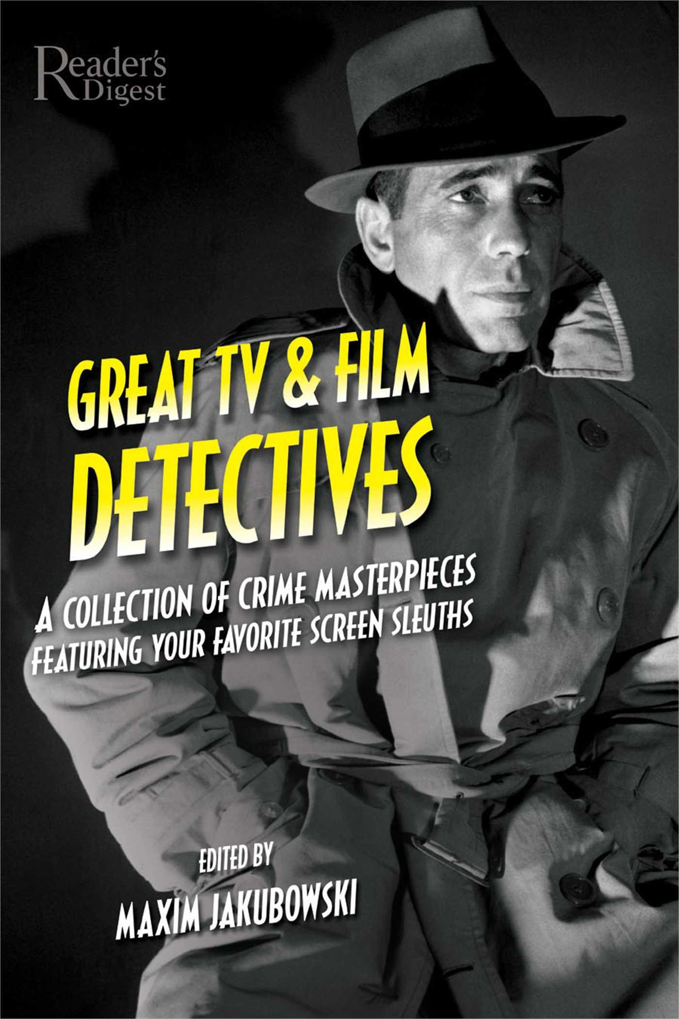 Download Great TV and Film Detectives: A Collection of Crime Masterpieces Featuring Your Favorite Screen Sleuths pdf
