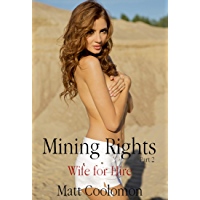Mining Rights Part 2: Wife for Hire (English Edition)