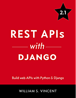 Django RESTful Web Services: The easiest way to build Python RESTful