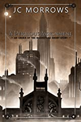 A Perilous Assignment (Order of the MoonStone) Kindle Edition