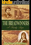 The Breadwinners (A Family Saga)