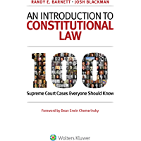 An Introduction to Constitutional Law: 100 Supreme Court Cases Everyone Should Know (English Edition)