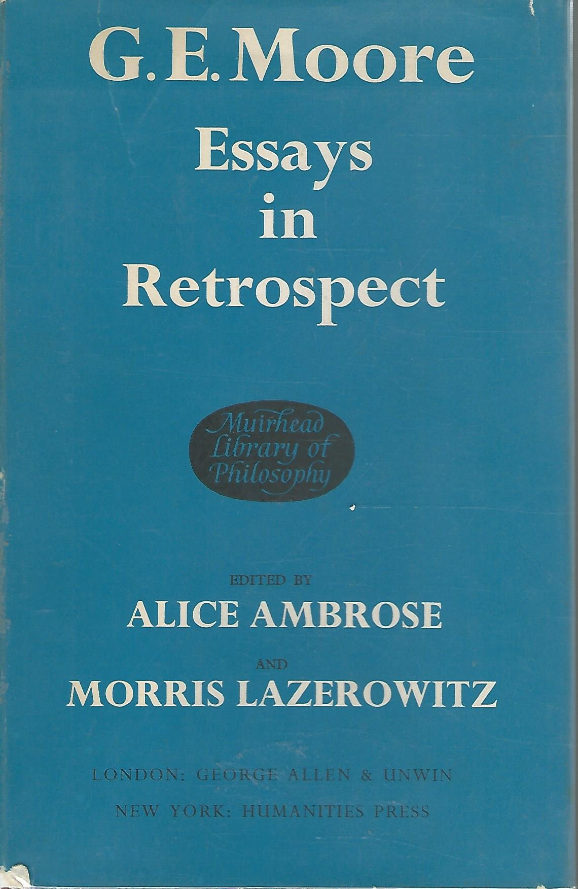 Read Online G E Moore: Essays in Retrospect (Muirhead Library of Philosophy) pdf epub