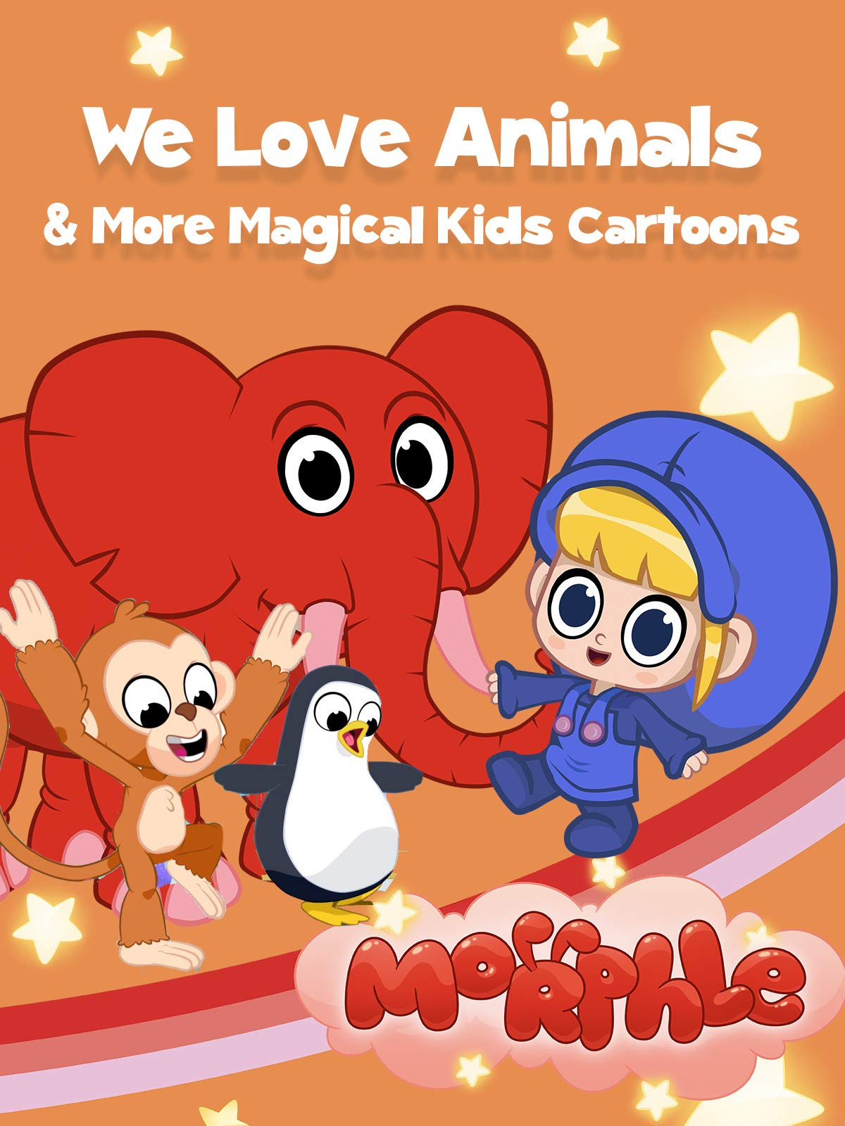 Morphle - We Love Animals & More Magical Kids Cartoons