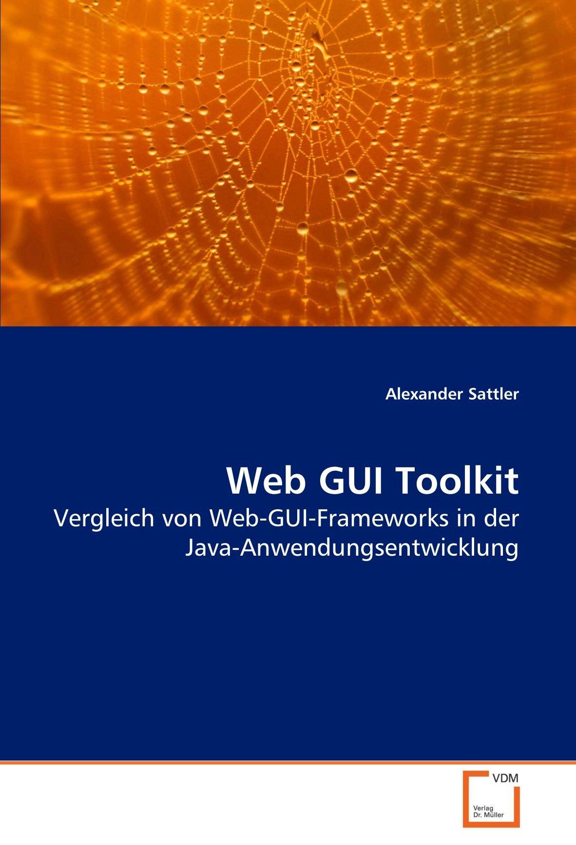 Web GUI Toolkit: Vergleich von Web-GUI-Frameworks in der Java