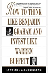 How To Think Like Benjamin Graham and Invest Like Warren Buffett Kindle Edition